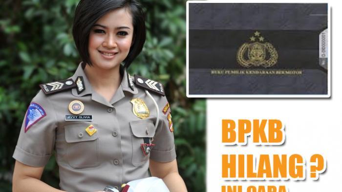 Gambar seorang gadis polisi yang cantik dengan tulisan BPKB HILANG berwarna kuning di sampingnya