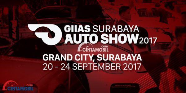 GIIAS 2017 Kembali Berlangsung Di Surabaya