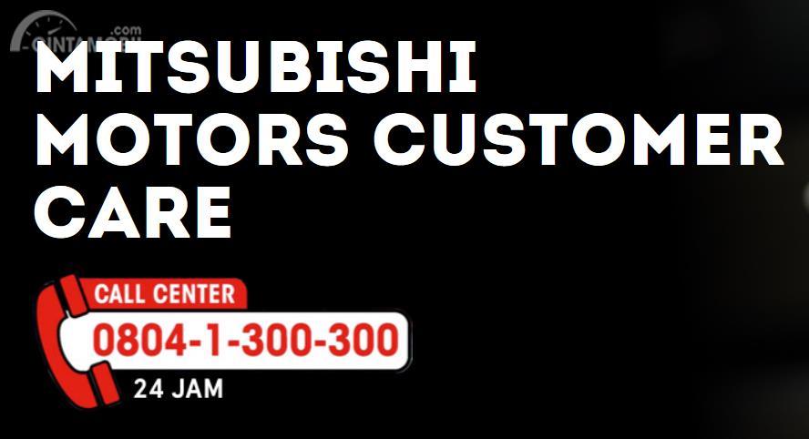 gambar menunjukan Call Center Mitsubishi Motors Indonesia