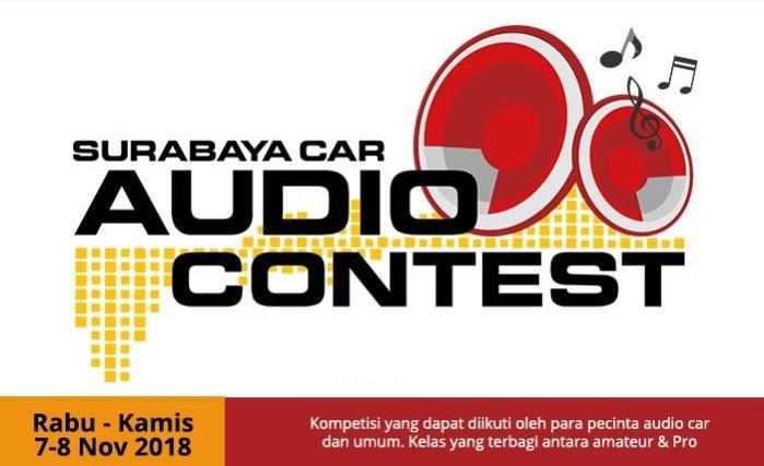 Surabaya Car Audio Contest IIMS Surabaya 2018 akan dilangsungkan pada tanggal 7 dan 8 November 2018