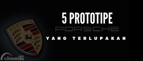 [Infografik] 5 Prototipe Unik Porsche yang Terlupakan