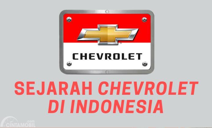 [INFOGRAFIK] Ungkapkan Kepergian, Intip Lagi Sejarah Chevrolet di Indonesia