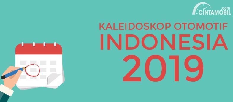 [INFOGRAFIK] Kaleidoskop Otomotif Indonesia 2019: Dari SUV Hingga Sedan Mewah