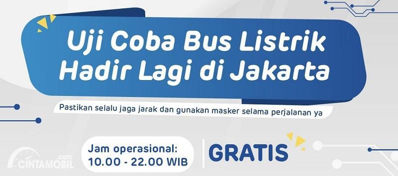 Transjakarta Uji Coba Bus Listrik Gratis! Ini Rutenya