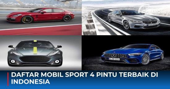 Daftar Mobil Sport 4 Pintu Terbaik di Indonesia