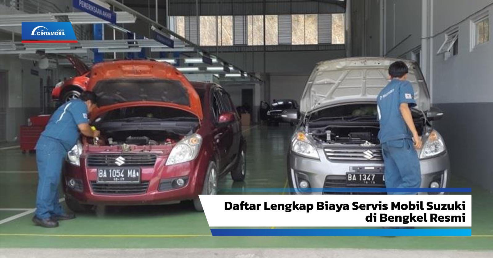 Daftar Lengkap Biaya Servis Mobil Suzuki Di Bengkel Resmi