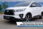 Review Toyota Innova Venturer 2020: Ubahan Minimalis Dan Menawan