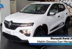 Review Renault Kwid 2020: Makin Dewasa Dan Menggoda