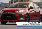 Review Toyota Vios GR-S 2021: Lebih Dari Sekadar Jubah Sporty