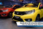 Review Honda Brio RS Urbanite Edition 2021: City Car Milenial yang Makin Sporty