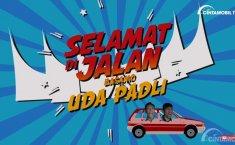 Tips Mengemudi dalam Serial Baru Cintamobil.TV, Selamat di Jalan basamo Uda Padli