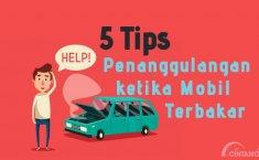 [INFOGRAFIK] Ini 6 Hal yang Bisa Anda Lakukan ketika Mobil Terbakar Tiba-Tiba