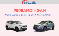 [INFOGRAFIK] Komparasi Wuling Almaz 7 Seater dan DFSK Glory i-Auto