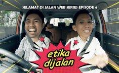Cintamobil TV: Selamat di Jalan Episode 4 Jelaskan Adab Mengemudi di Jalanan