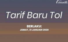 Tarif Baru Berlaku 31 Januari 2020 Untuk 5 Jalan Tol Berikut!
