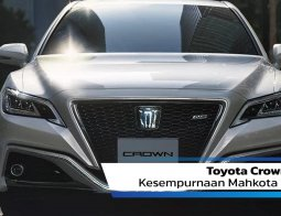 Review Toyota Crown 2021: Kesempurnaan Mahkota Toyota