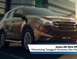 Review Isuzu All-new MU-X 2020: Penantang Fortuner Dan Pajero Sport Makin Tangguh