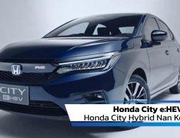 Review Honda City e:HEV 2020: Honda City Hybrid Nan Kencang