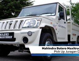 Review Mahindra Bolero Maxitruck 2020: Pick Up Juragan Dari India