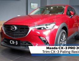 Review Mazda CX-3 PRO 2020: Trim CX-3 Paling Rasional