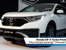 Review Honda CR-V Turbo Prestige 2021: Fitur Honda Sensing™ Perkuat Dominasi