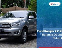 Review Ford Ranger 2.2 XLT 2021: Rajanya Double Cabin Telah Kembali