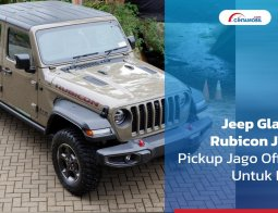 Review Jeep Gladiator Rubicon JT 2021: Pickup Jago Off-Road Untuk Borjuis