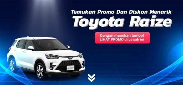 Gambar menunjukkan promo saat membeli mobil Toyota Raize